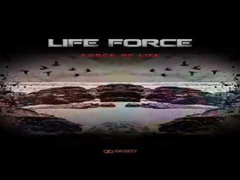 LIFE FORCE - Force Of Life (Original Mix)