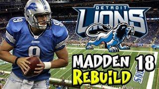 MATT STAFFORD THE MVP! ROAD TO SUPERBOWL! DETROIT LION REBUILD MADDEN 18