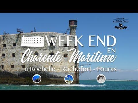 Week-end en Charente Maritime - La Rochelle, Rochefort, Fort Boyard