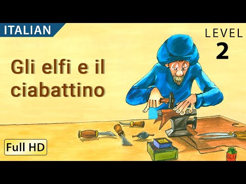 "The Elves and the Shoemaker: Learn Italian with subtitles - Story for Children ""BookBox.com"""