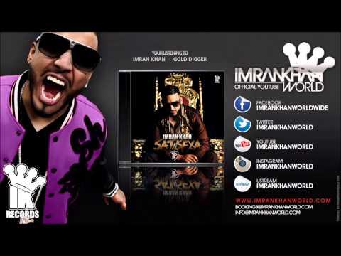 Imran Khan - Gold Digger (Official Song Preview)