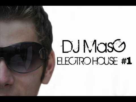 Electro House 2011 DJ MasG #1