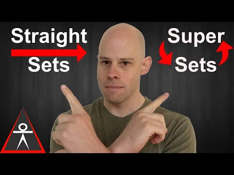 Straight Sets vs Super Sets for Building Muscle