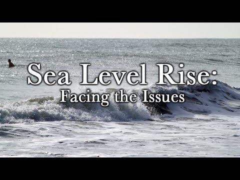 Sea Level Rise: Facing the Issues