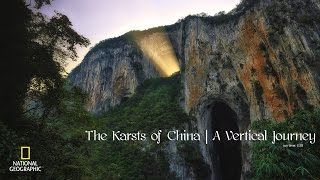 The Karsts of China: A Vertical Journey