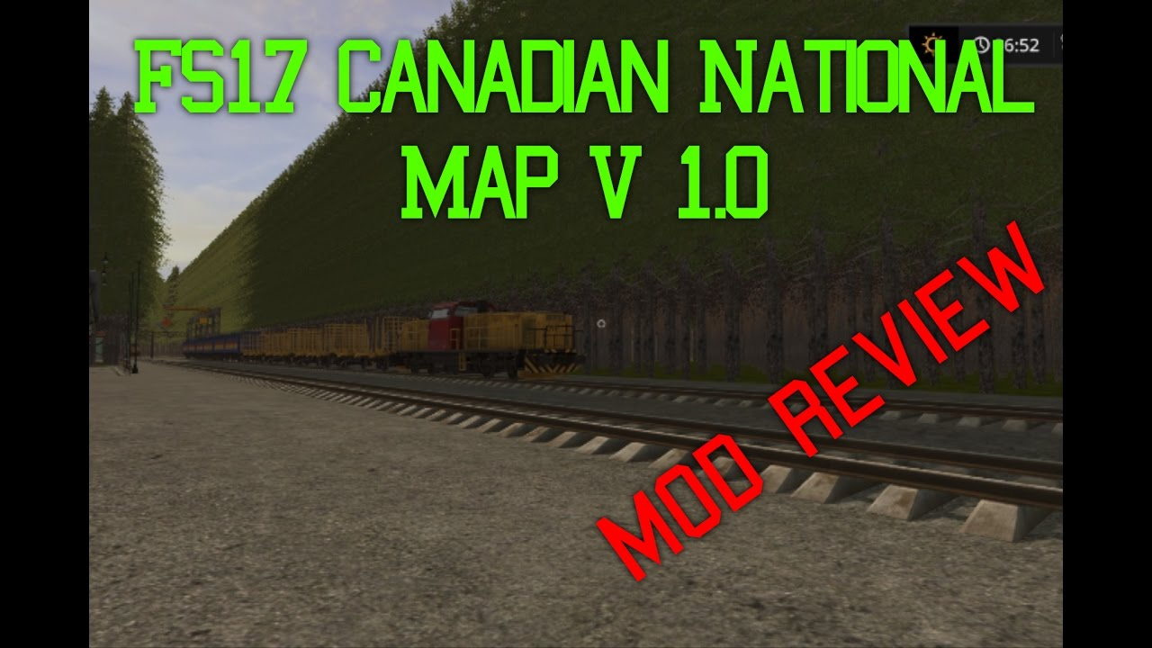 FS17 Canadian National Map V 10 First look test YouTube