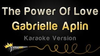 Gabrielle Aplin - The Power Of Love (Karaoke Version)