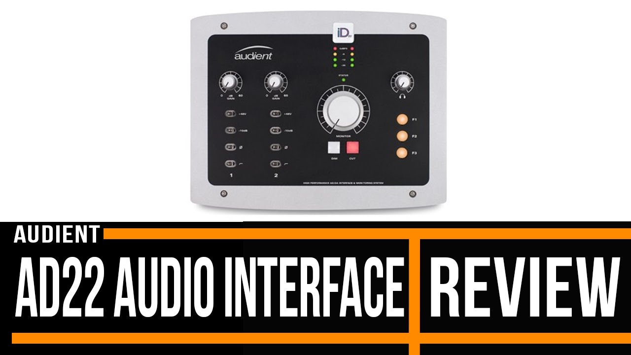 audient id22 audio interface review guitar interactive youtube. Black Bedroom Furniture Sets. Home Design Ideas