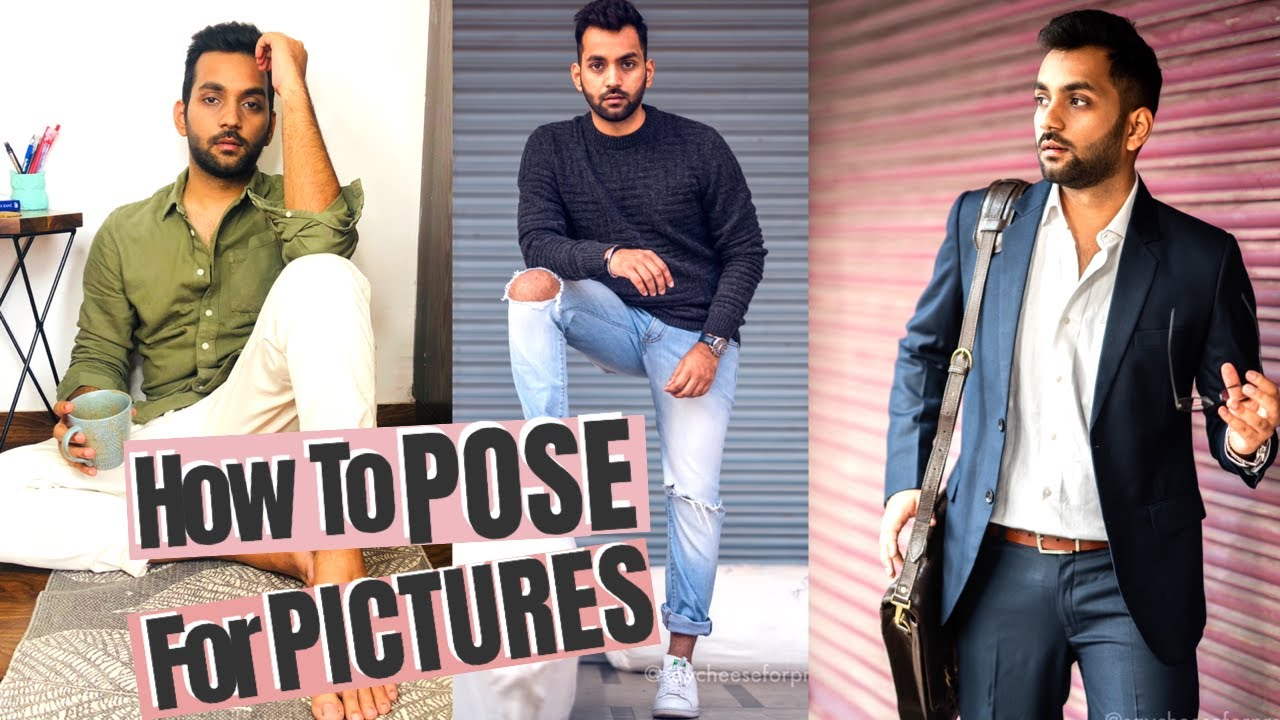 How To Pose For Instagram Pictures Sexy Poses For Men Photoshoot Tips Ankit Tv Youtube