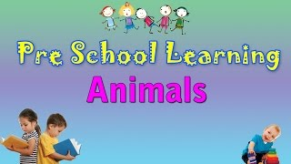 Animals | Pre School Hindi | Learn Hindi For Kids | Learn Hindi For Beginners