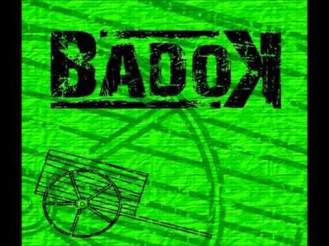 Badok - L'esclat