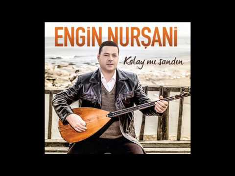 Egin Nurşani - 2017 Full Albüm Kolay mı Sandın
