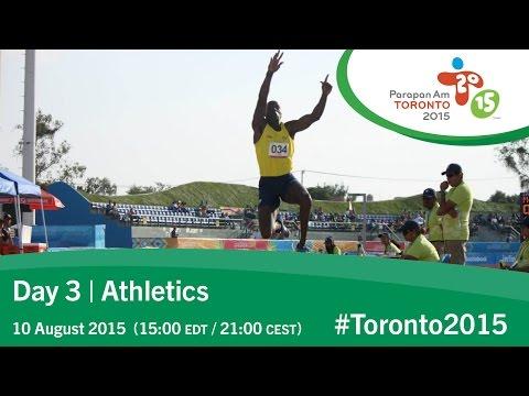 Day 3 | Athletics | Toronto 2015 Parapan American Games