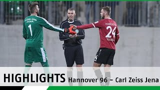 Highlights | Hannover 96 - Carl Zeiss Jena