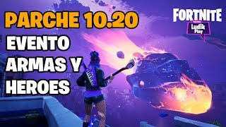 ALL CONTENT OF THE 10.20 PARK: CHACHIS HEROES, STEREO WEAPONS, TRAP . . . . . . . . . . . . . . . . . . . . . . . . . . . . . . . . . . . . . . . . . . . . FORTNITE SAVE THE WORLD