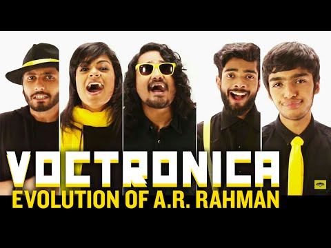 Voctronica - Evolution of A. R. Rahman | #ARRevolution | Official Tribute