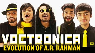 Voctronica - Evolution of A. R. Rahman | #ARRevolution | Official Tribute