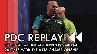 Best Ever World Champs Game? Rob Cross v Michael van Gerwen - 2017/18 World Championship