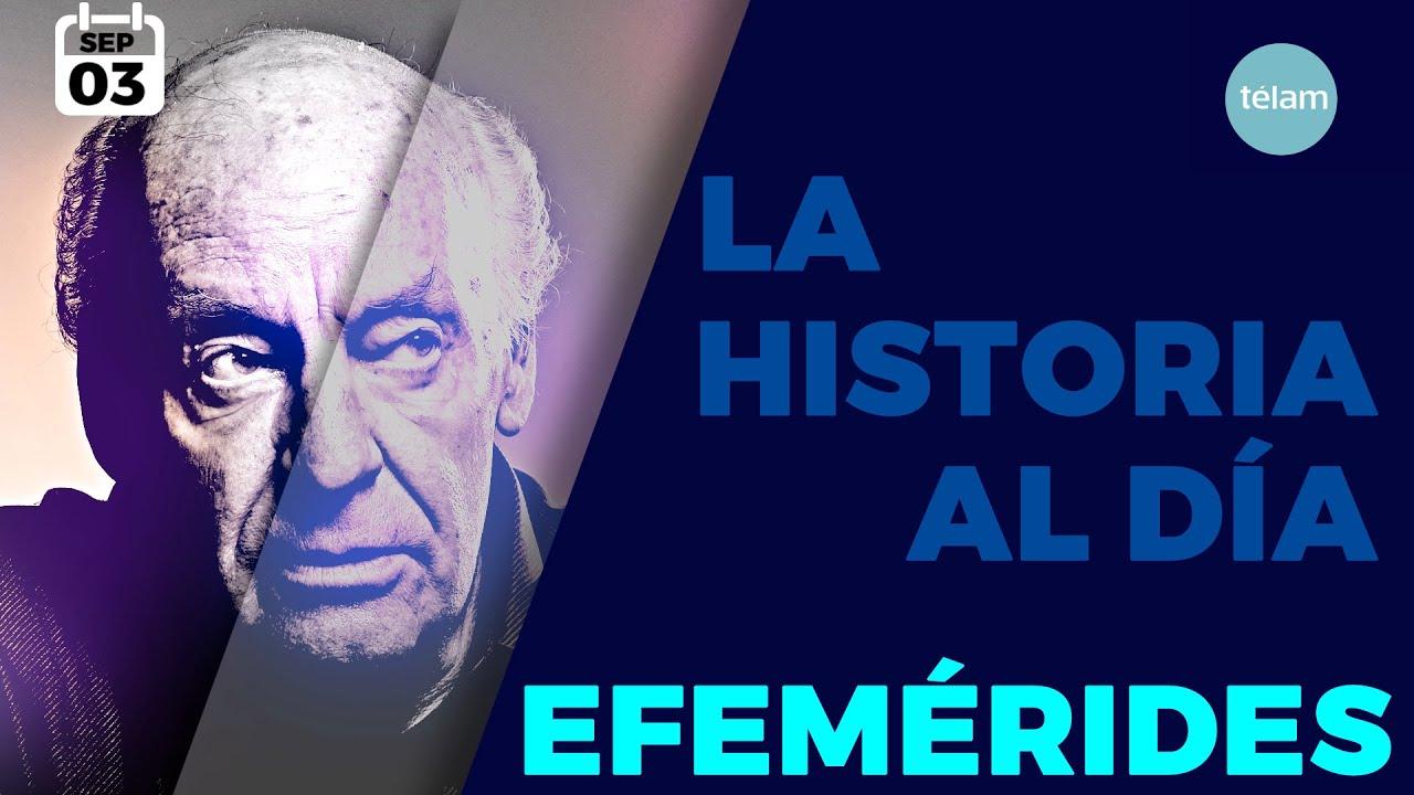 LA HISTORIA AL DÍA (EFEMÉRIDES 03 SEPTIEMBRE)