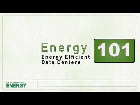 Energy 101: Energy Efficient Data Centers