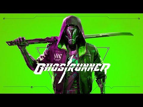 Ghostrunner - Part II  