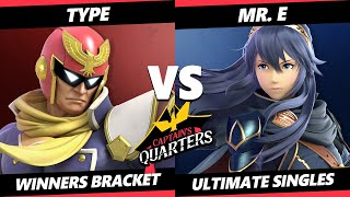 Captain's Quarters 3 Winners Bracket - TyPE (Captain Falcon) Vs. Mr. E (Lucina) SSBU Singles