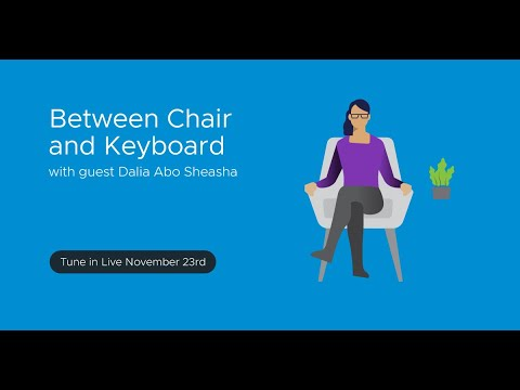 Tanzu.TV - Between Chair and Keyboard with guest Dalia Abo Sheasha