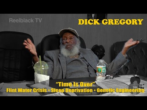 "Dick Gregory - ""Time Is Over"""