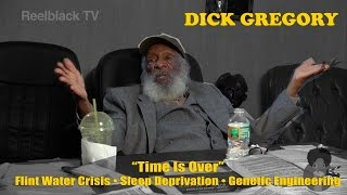Dick Gregory - Time Is Over