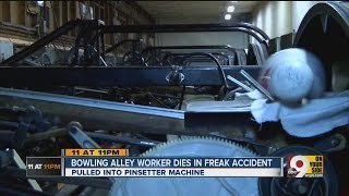 Man dies in freak accident at bowling alley