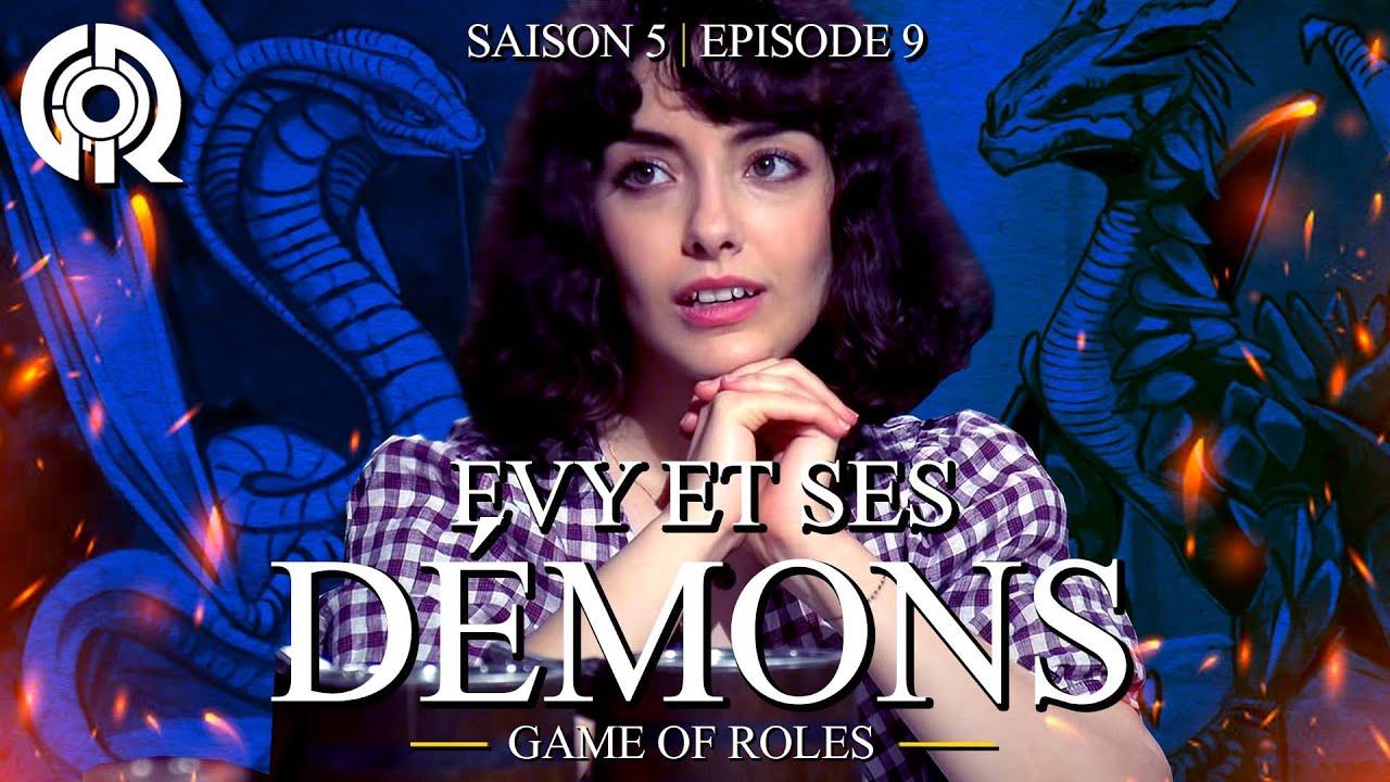 Download EVY ET SES DÉMONS | Game of Roles S05E09