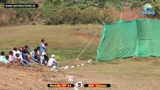 Sandy SP 11 VS RP Lions | Tennis Ball Cricket Tournament 2016 | Vikramgad