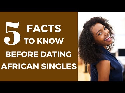 5 Facts To Know Before Dating African Singles - TrulyAfrican
