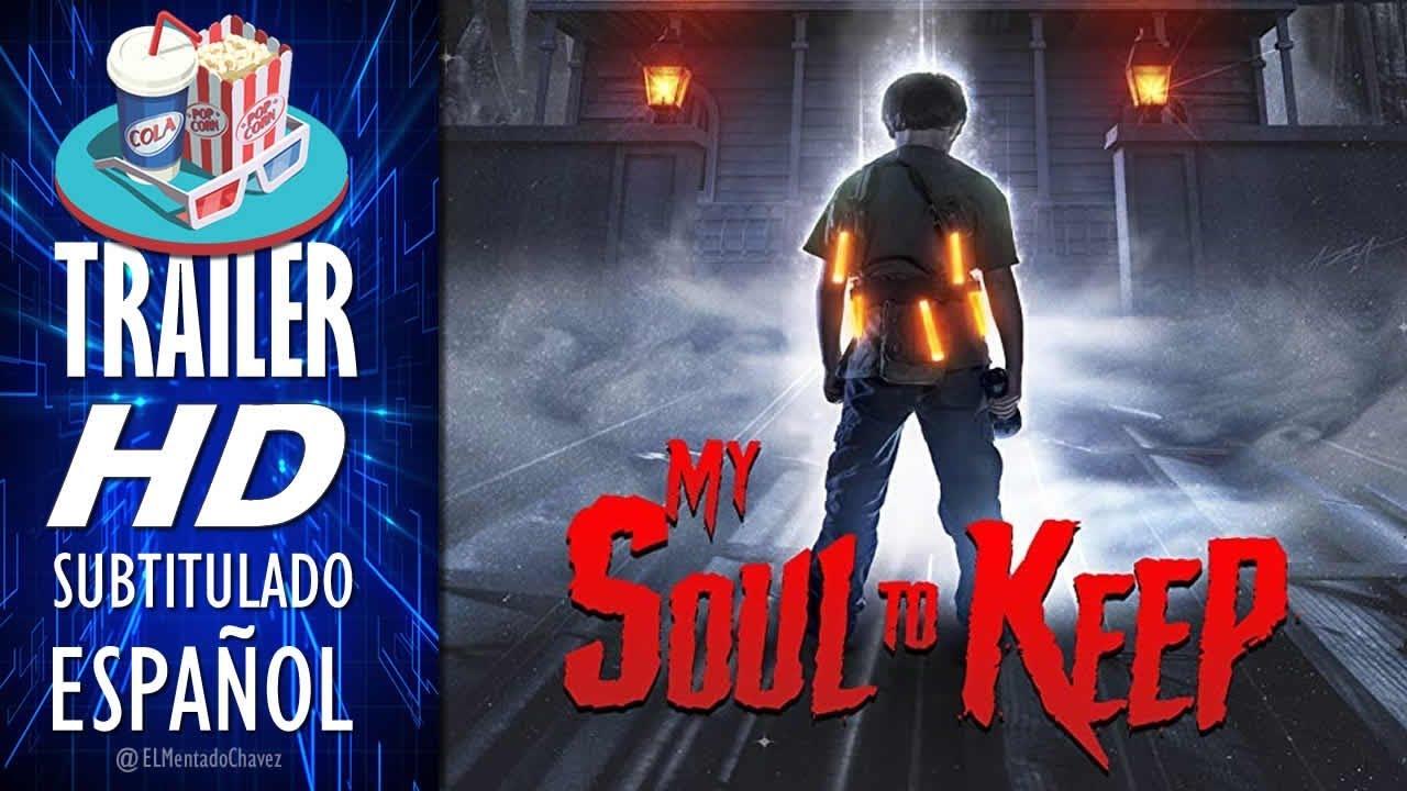 Download MY SOUL TO KEEP 2019 🎥 Tráiler EN ESPAÑOL (Subtitulado) 🎬  Terror