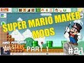 Super Mario Maker MODS | Super Mario Bros All Stars | #21