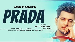 PRADA - JASS MANAK (MP3) Satti Dhillon   Latest Punjabi Song 2018   GK.DIGITAL   Geet MP3 aada