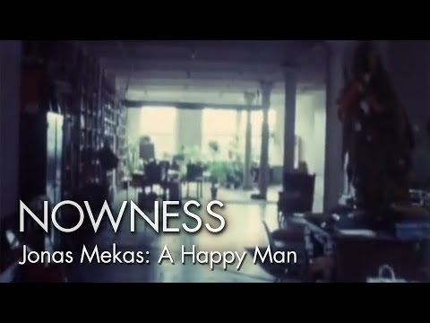 """Outtakes from the Life of a Happy Man"" (Excerpt) by Jonas Mekas"
