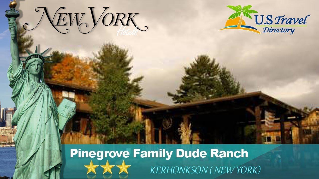 pinegrove family dude ranch kerhonkson hotels new york youtube rh youtube com