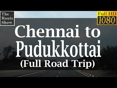 Drive to Pudukkottai from Chennai | Full Road Trip | Full HD Video