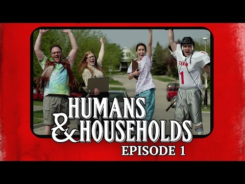 The Gamers: Humans & Households – Episode 1
