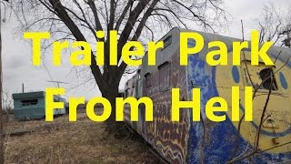 Urban Exploration Abandoned Trailer Park