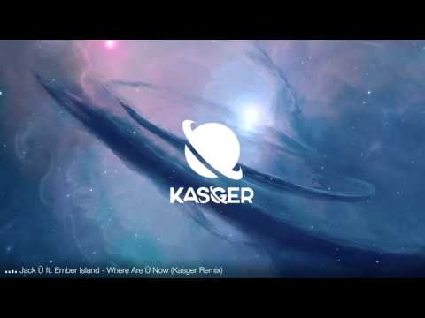 Jack Ü ft. Ember Island - Where Are Ü Now (Kasger Remix)