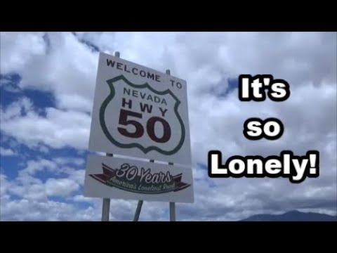 Highway 50 - The Loneliest Road in America, First Stop - Road Trip Vlog 13