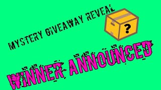 Mystery Giveaway Revealed and Winner Announced!