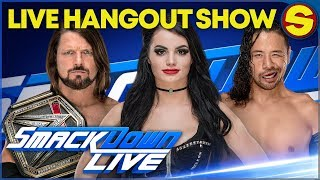 🔴 WWE SMACKDOWN LIVE HANGOUT SHOW!  🔴