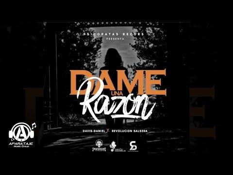 Davis Daniel Feat. Revolucion Salsera  Dame una Razón