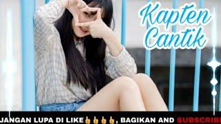 DJ KAPTEN CANTIK terbaru 2020 Gerimis Mengundang