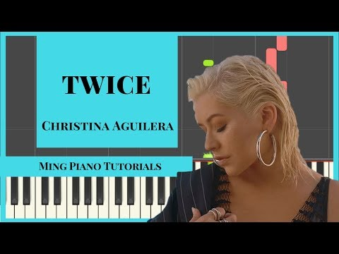 Twice - Christina Aguilera Piano Cover Tutorial (FREE midi and SHEETS) Ming Piano Tutorials