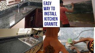 किचन  स्लैब ,ग्रेनाइट स्लैब लगाने का आसान तरीका KITCHEN GRANITE