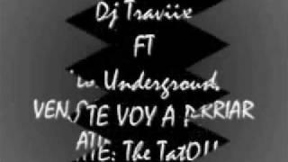 Dj Traviix FT Los Underground -  VEN Q TE VOY A PERRIAR